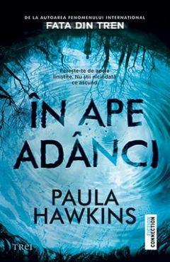 """""""În ape adânci"""" de PaulaHawkins"""