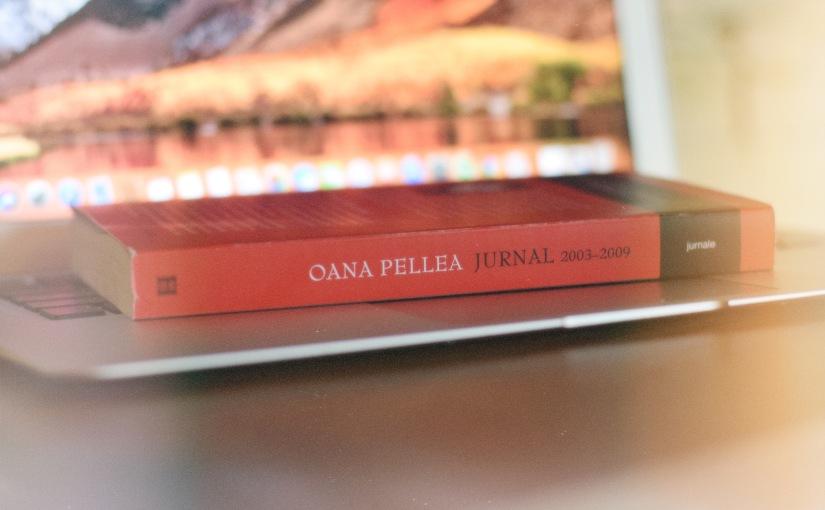 Jurnal 2003-2009, OanaPellea