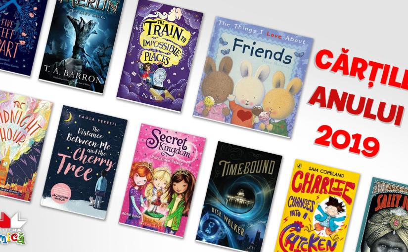 Cărțile anului 2019 pentru copii de la LITERAMică